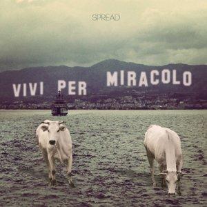 album Vivi per miracolo - Spread