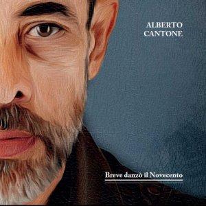 album Breve danzò il Novecento - Alberto Cantone