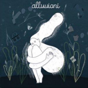 album Alluvioni - Semi d'Ortica