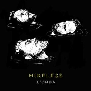 album L'onda - Mikeless