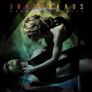 album Sogno d'Aprile - GRACE N KAOS
