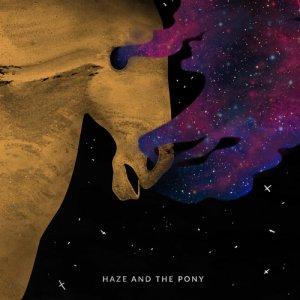 album Haze and The Pony - Haze and The Pony