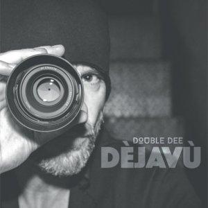 album Dèjavù - Double Dee - Dèjavù