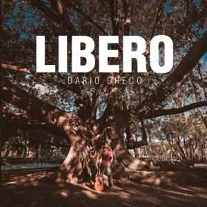 album Libero - dario greco