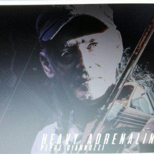 album HEAVY ADRENALINE - Peppe Giannuzzi VIOLINIZER