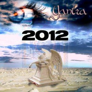 album 2012 (Remastered) - yantra