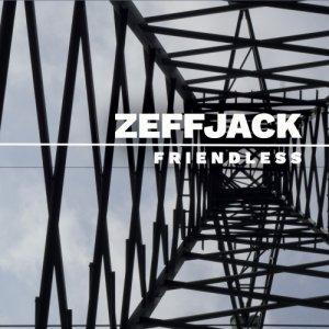 album Friendless - ZEFFJACK