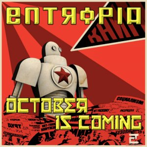 album October is Coming - Entropia electronic music
