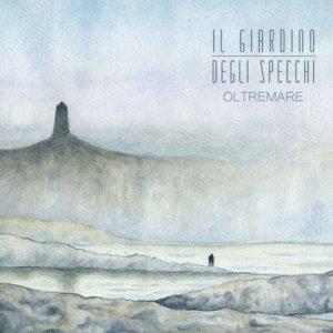 album Oltremare - Il Giardino degli Specchi