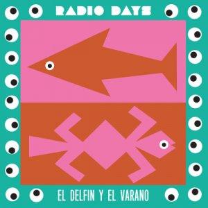 album El Delfin Y El Varano - Radio Days