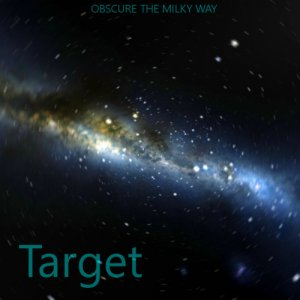 album Target - Obscure The Milky Way