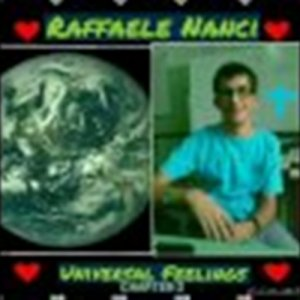 album Universal Feelings - Chapter 3 - Raffaele Nanci