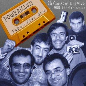album Tapes live 900 - Powerillusi