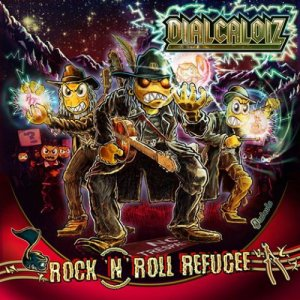 album Rock 'n' Roll Refugiés - Dialcaloiz