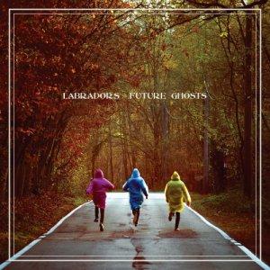 album Future Ghosts - Labradors