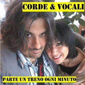 album Parte un treno ogni minuto - Corde & Vocali
