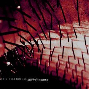 album Adrenocromo EP - Artisti del Colore Sociale