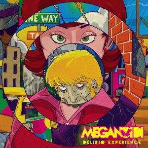 album Delirio Experience - Meganoidi