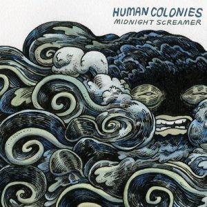 album Midnight Screamer - Human Colonies