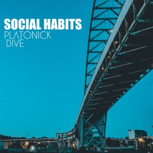 album Social Habits - Platonick Dive