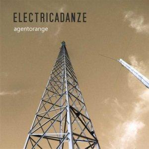 album ELECTRICADANZE - Agentorange