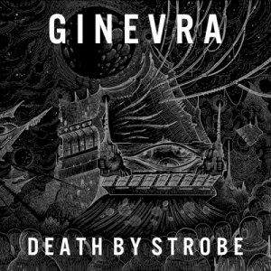 album Death By Strobe - Ginevra.