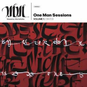 album One Man Sessions Vol.1 // SINTESI - Massimo Martellotta