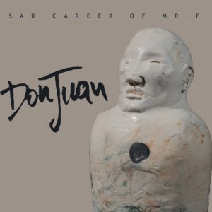 album Sad Career Of Mr.F - DonJuan