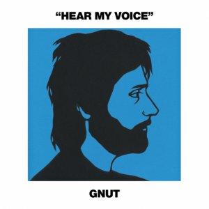 album Hear my voice - Gnut