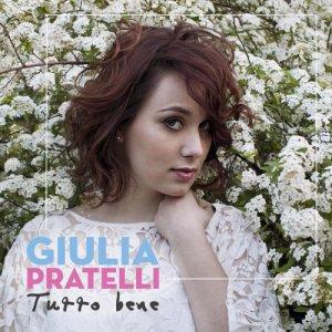 album TUTTO BENE - Giulia Pratelli