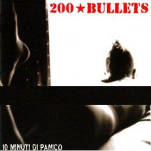 album 10 Minuti di Panico - 200 bullets
