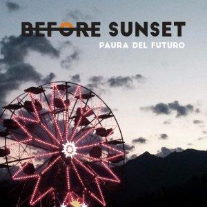 album Paura Del Futuro - Before Sunset