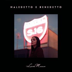 album Maledetto e Benedetto - Lucia Manca