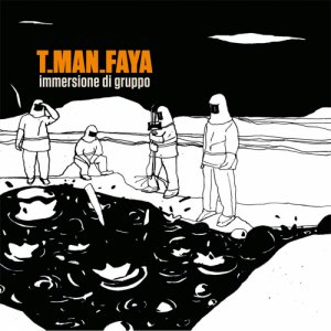 album immersione di gruppo - T.MAN.FAYA