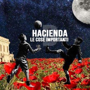 album Le Cose Importanti - Hacienda D