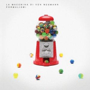 album Formalismi - La macchina di von Neumann