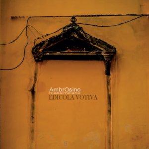 album Edicola Votiva - AmbrOsino