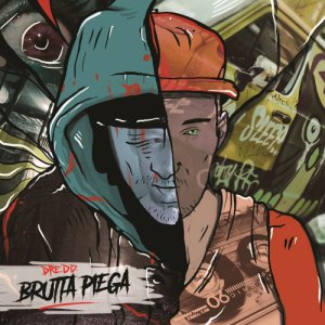 album Brutta Piega - DREDD MC