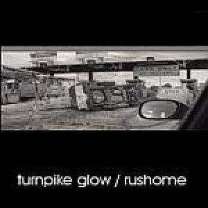 album Rush home - Turnpike Glow
