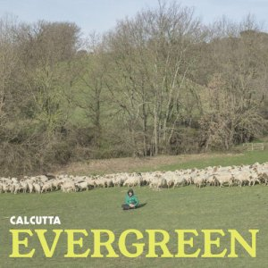 album Evergreen - Calcutta