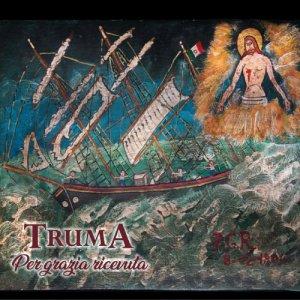 album Per grazia ricevuta - Truma