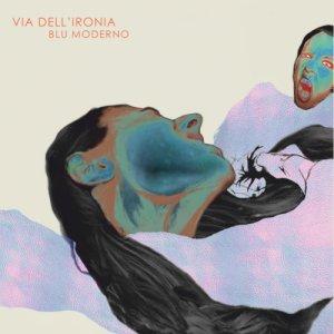 album Blu Moderno - Via dell'Ironia