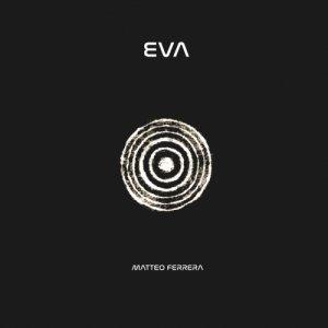 album EVA - MatteoFerrera