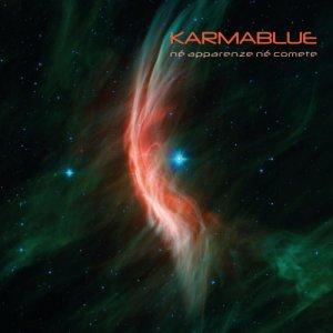 album Né apparenze né comete - Karmablue