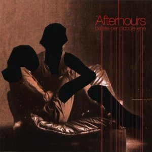 album Ballate Per Piccole Iene - Afterhours