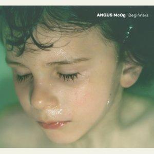 album Beginners - Angus Mc Og