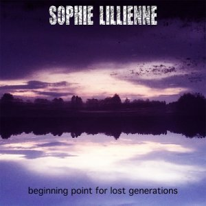 album Beginning Point For Lost Generations - Sophie Lillienne