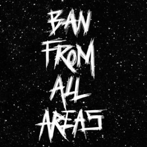 album BAN FROM ALL AREAS - GiaGGio