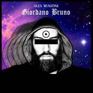 album Giordano Bruno - Alex Munzone
