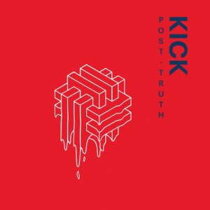 album Post-Truth - Kick